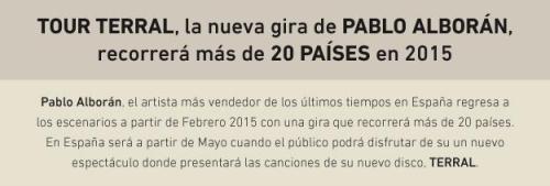 2014 - PROMO - PABLO ALBORAN - TERRAL TOUR - TEXTO 1