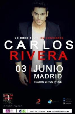 160603 - CARLOS RIVERA - YO CREO TOUR EN CONCIERTO - MADRID - 3 DE JUNIO - TEATRO CIRCO PRICE